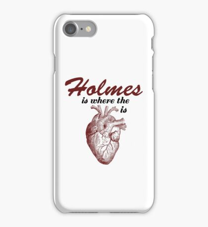 'Holmes is Where the Heart is' iPhone Case/Skin