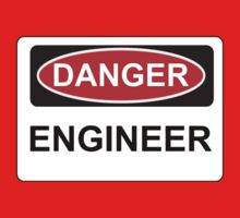 Danger Engineer - Warning Sign Kids Clothes