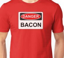 Danger Bacon - Warning Sign Unisex T-Shirt