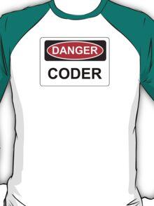 Danger Coder - Warning Sign T-Shirt