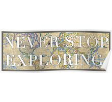 World Map - Never Stop Exploring Sticker Poster