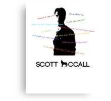 Scott Mccall Quotes Canvas Print