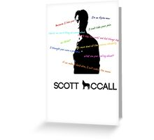 Scott Mccall Quotes Greeting Card