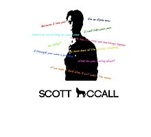 Scott Mccall Quotes Photographic Print