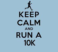 Keep Calm and Run a 10k Male (LS) Unisex T-Shirt
