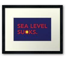 Sea Level Sucks Framed Print