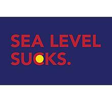 Sea Level Sucks Photographic Print