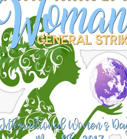 Womens March A Day Without A Woman General Strike International Womens Day March 8 2017 Nasty Feminist Resist Persist Protest Mother Earth Sticker