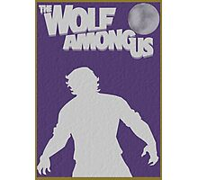 The Wolf Among Us Poster Photographic Print