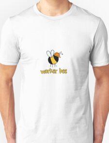 Worker Bee - builder/construction T-Shirt
