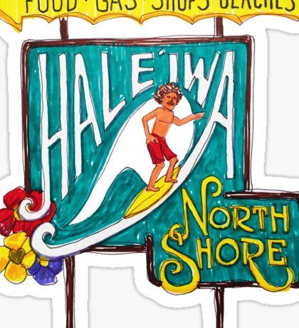 Hale'iwa North Shore Sign - MAN / DRAWING   Sticker