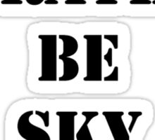 Right Now, I'd Rather Be Sky Diving - Black Text Sticker