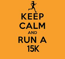 Keep Calm and Run a 15k Female (DS) Womens Fitted T-Shirt
