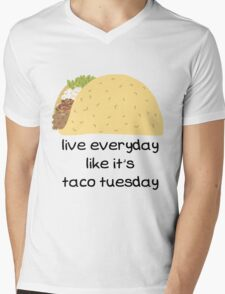 Live Everyday Day Like It's Taco Tuesday Mens V-Neck T-Shirt