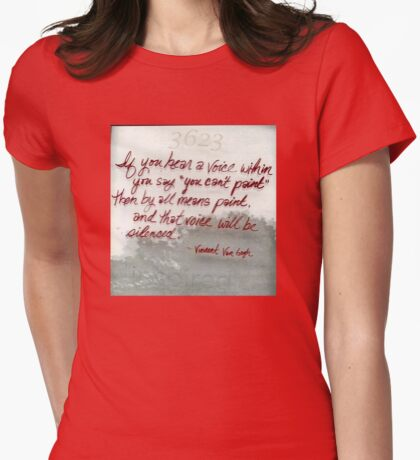 Quote By Vincent Van Gogh T-Shirt