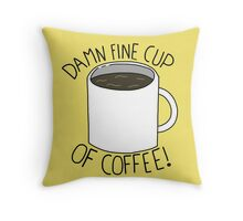 Damn Fine Cup Of Coffee - Twin Peaks Throw Pillow