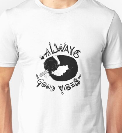 Always Good Vibes Cat Black And White Unisex T-Shirt