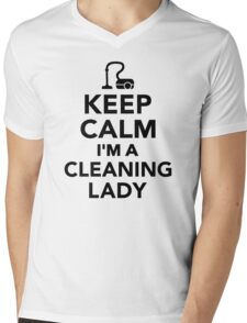 Keep calm I'm a cleaning lady Mens V-Neck T-Shirt