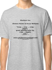 Shutters Inc Promotional Shirt Classic T-Shirt