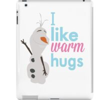i like warm hugs.. olaf iPad Case/Skin