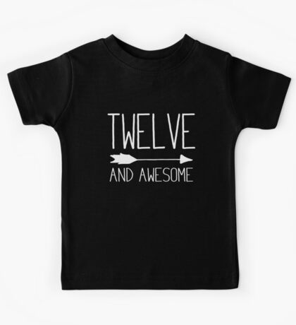 Twelve And Awesome 12th Birthday Gift Kids Tee