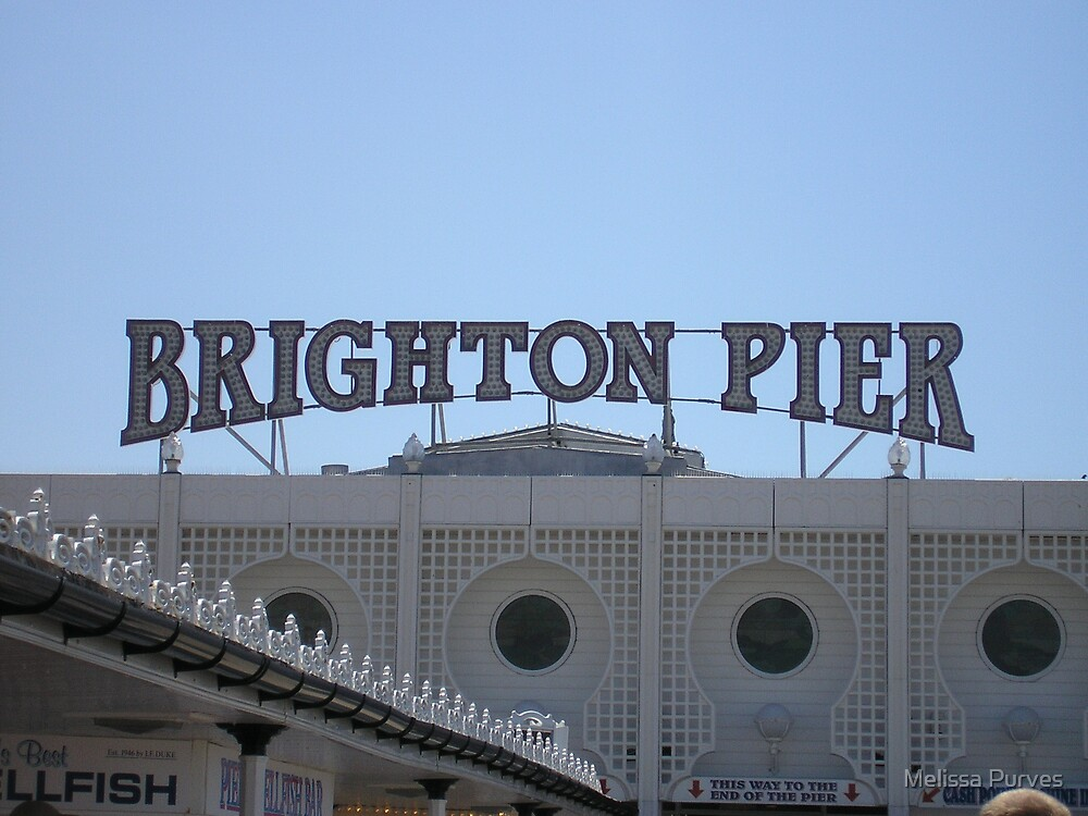 Brighton Pier Sign by Melissa Purves