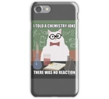 Chemistry Cat - Funny Meme - Internet Meme iPhone Case/Skin
