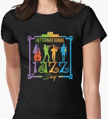 International Jazz Day Womens Fitted T-Shirt