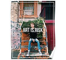 Art is Risk - Troye Sivan Poster