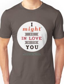 """Divergent: """"I might be in love with you."""" Unisex T-Shirt"""