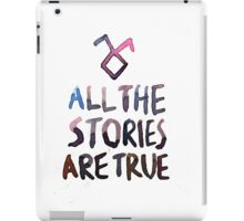 All the stories are true (watercolor) iPad Case/Skin