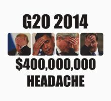 G20 2014 - $400,000,000 HEADACHE by SiavaBelleSHOP