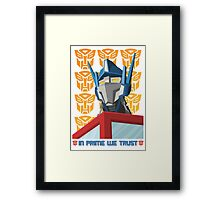 In Prime We Trust Framed Print