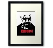 Breaking Bad - Heisenberg - I am the one who knocks! T-shirt Framed Print