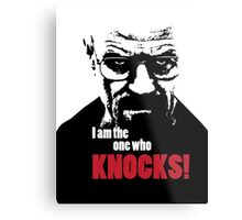 Breaking Bad - Heisenberg - I am the one who knocks! T-shirt Metal Print