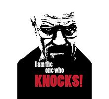 Breaking Bad - Heisenberg - I am the one who knocks! T-shirt Photographic Print