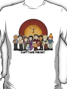 Can't Take the Sky T-Shirt