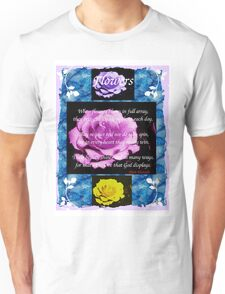 When Flowers Bloom... Unisex T-Shirt