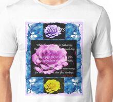 When Flowers Bloom... Unisex T-Shirt
