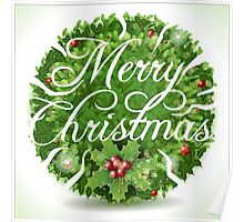 Holly Leaves Circle and Merry Christmas Calligraphic Text Poster