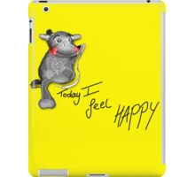 Today I Feel Happy iPad Case/Skin