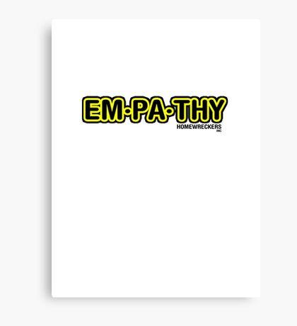 empathy  use it Canvas Print
