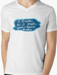 A Dream Is A Wish Your Heart Makes Mens V-Neck T-Shirt