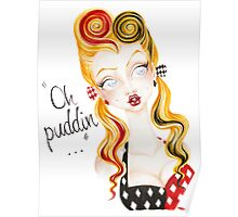 Oh Puddin'! Poster