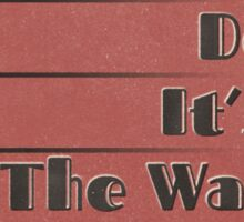 Lindy Lyrics - Tain't What You Do (It's The Way That You Do It) Sticker