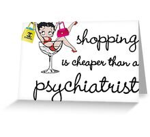 shopping is psychological Greeting Card