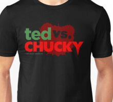 Ted vs. Chucky Unisex T-Shirt