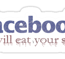 Facebook will eat  your soul :) Sticker