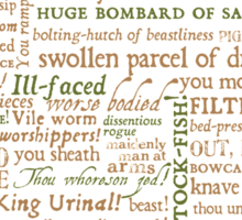 Shakespeare Insults T-shirt - Revised Edition (by incognita) Sticker