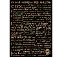 Shakespeare Insults T-shirt - Revised Edition (by incognita) Photographic Print
